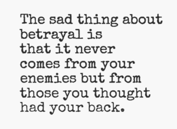 real talk || dealing with betrayal